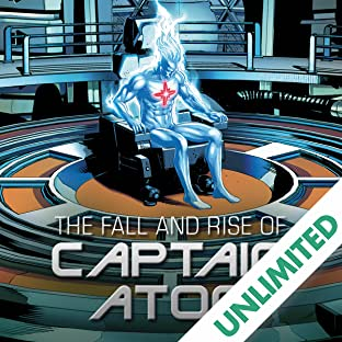 The Fall and Rise of Captain Atom (2017)